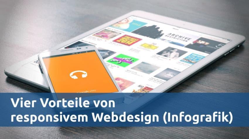 Vier Vorteile von responsivem Webdesign (Infografik)
