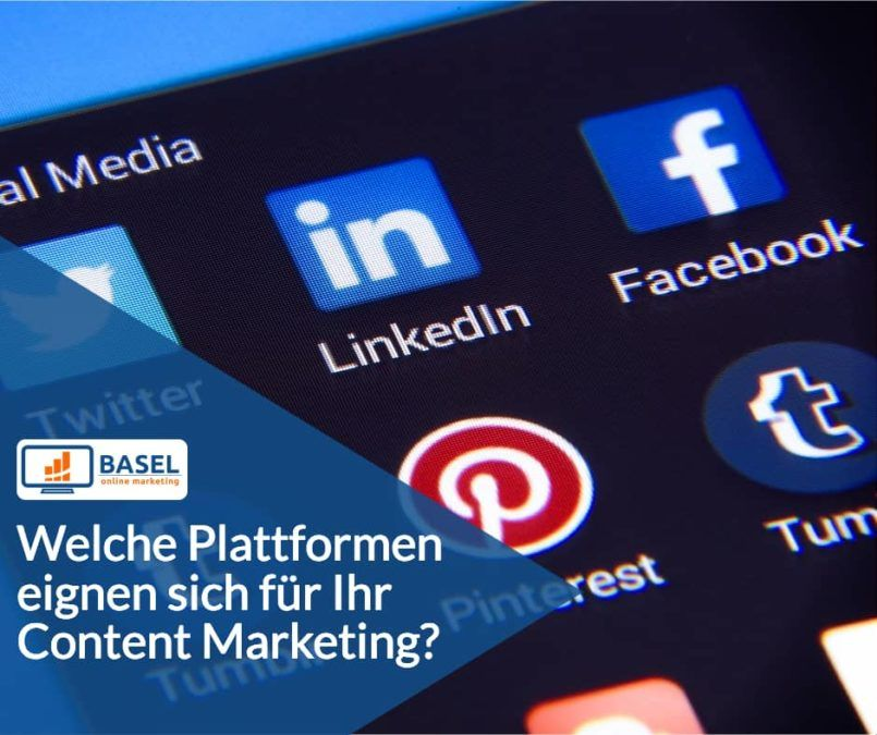 Welche Plattformen eignen sich für Ihr Content Marketing?
