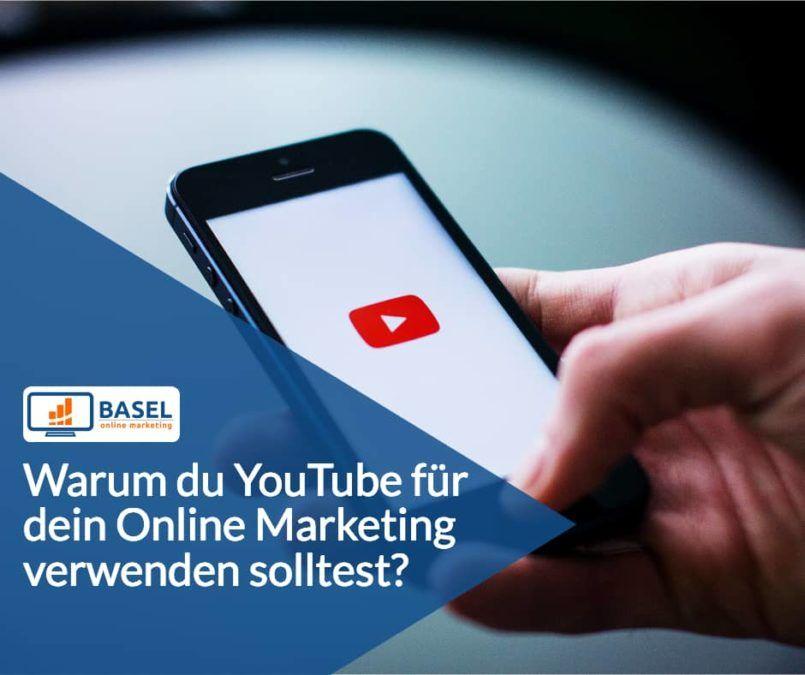 Warum du YouTube für dein Online Marketing verwenden solltest?