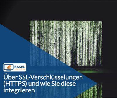 Über SSL-Verschlüsselungen und wie Sie diese integrieren