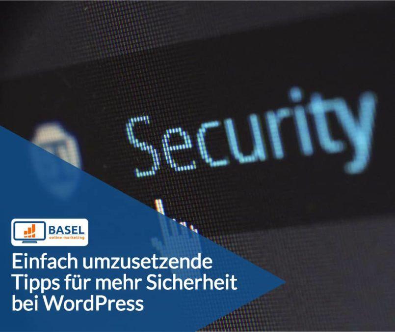 Einfach umzusetzende Tipps für mehr Sicherheit bei WordPress