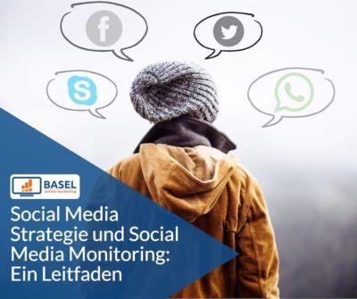 Social Media Strategie und Social Media Monitoring: Ein Leitfaden
